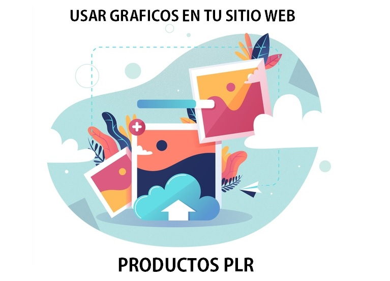 Usar Gráficos en tu Sitio de los Productos PLR