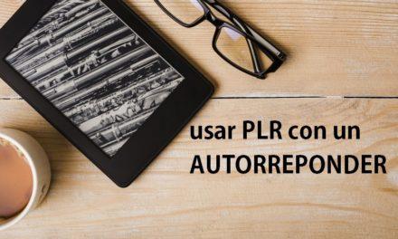 Cómo Ganar Dinero Usando PLR con un Autoresponder Correos